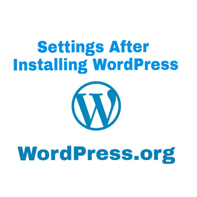 Settings after wordpress installtion